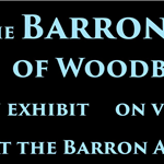 The Barron Family Exhibit